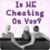 Is HE Cheating On You? app for free