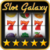 Slot Galaxy HD Slot Machines by Tap Slots app for free