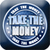Take The Money app for free