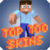 Top Skins for Minecraft app for free