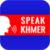 Speak Khmer app for free