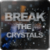 break the crystals app for free
