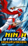 Ninja Strike 2 Dragon Warrior Deluxe screenshot 1/6