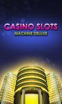 Casino Slots Machine Deluxe screenshot 1/5