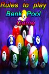 Rules to play Bank Pool Game screenshot 1/4