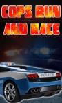 Cops Run and Race screenshot 1/1