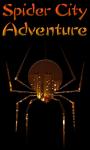 Spider city Adventure  screenshot 1/1
