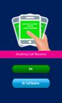 Shaking Call Receive screenshot 2/3