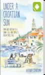 Anthony Stancomb - Under a Croatian Sun screenshot 1/4