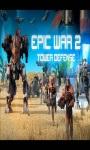free_Epic War TD 2 screenshot 2/3