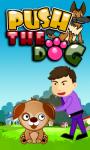 PUSH THE DOG screenshot 1/1