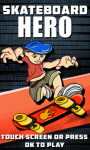 Skateboard Hero – Free screenshot 1/6