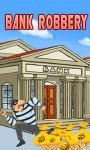 Bank Robbery – Free screenshot 1/6