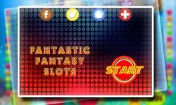 Fantastic Fantasy Slots Free screenshot 1/6