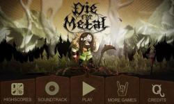 Die For Metal customary screenshot 1/6