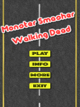 Monster Smasher Walking Dead screenshot 1/3
