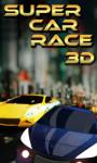 Super Car Race 3D -Crazy Drive screenshot 1/4