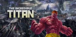 The Incredible Titan screenshot 1/4