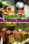 What to Eat in Uttara khand screenshot 1/3
