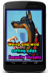 Weird and wild cutting edge Security Threats screenshot 1/3