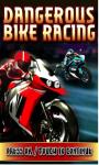 Dangerous Bike Race-free screenshot 1/1