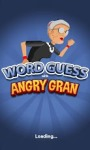 Word Guess with Angry Gran screenshot 1/4