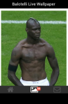 Balotelli Live Wallpaper screenshot 3/4
