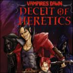 Vapires Dawn Deceit Of Heretics screenshot 1/4
