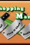 Chopping Mania screenshot 1/1