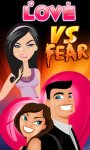 Love VS Fear screenshot 3/3