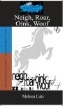 Ebook - Neigh Roar Oink Woof screenshot 1/4