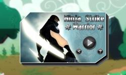 Ninja Strike  Warrior  screenshot 1/5
