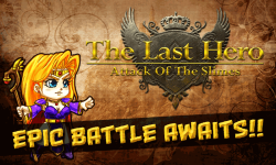Last Hero: Attack of the Slimes screenshot 1/4