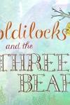 Goldilocks and the Three Bears - Children's Classic Stories by KwiqApps screenshot 1/1