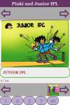 Pinki and Junior IPL screenshot 2/3