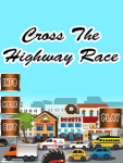Cross The Highway Race screenshot 1/3
