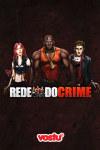 Rede do Crime screenshot 1/3