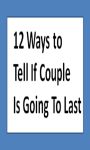 12 Ways To Tell If couple Is Going To Last screenshot 1/1