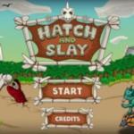 Hatch and Slay  No Damage  screenshot 1/3