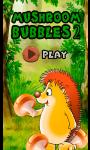 Mushroom bubble 2 screenshot 1/5