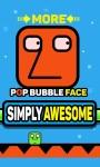 Pop Bubble Face screenshot 2/4