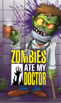 Zombies Ate My Doctor screenshot 1/5