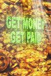 Get Money Get Paid Live Wallpaper screenshot 3/3