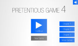 Pretentious Game 4 screenshot 1/4