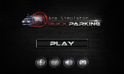Ace Simulator : Truck Parking screenshot 4/6