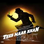 Tees Maar Khan screenshot 1/2