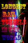 Longest Rail Tunnels In the World screenshot 1/3