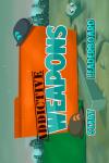 Addictive Weapons  screenshot 1/5