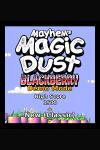 Mayhems Magic Dust Demo screenshot 1/1