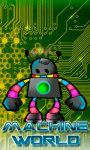 Machine World screenshot 1/6